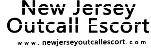 New Jersey Outcall Escort www.newjerseyoutcallescort.com